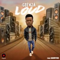 LOUD- Gbenga