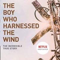 The Boy who Harnessed the Wind…